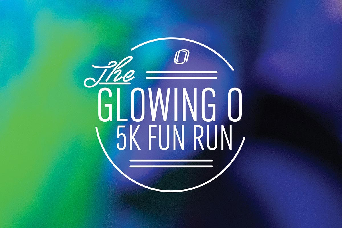 "A graphic that says ""The Glowing O 5k Fun Run."""